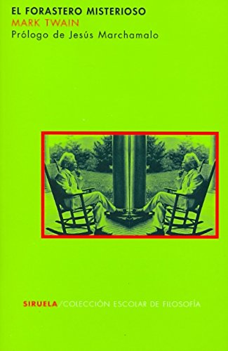 9788498411195: El forastero misterioso/ The Misterious Stranger (Spanish Edition)