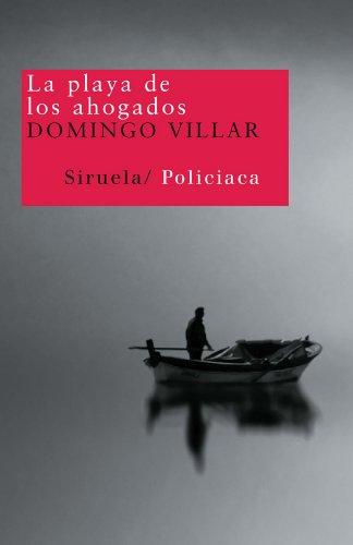 9788498411294: La playa de los ahogados (Nuevos Tiempos / New Times) (Spanish Edition)