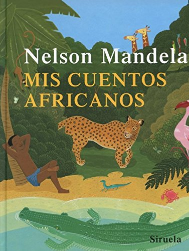 9788498411379: Mis cuentos africanos (Las Tres Edades) (Las Tres Edades / the Three Ages) (Spanish Edition)
