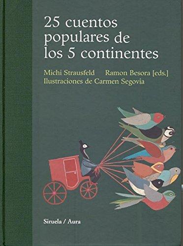 9788498411393: 25 Cuentos populares de los cinco continentes (Biblioteca Ilustrados) (Spanish Edition)
