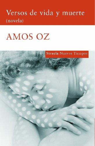 9788498411553: Versos de vida y muerte/ Poems of life and death (Nuevos Tiempos/ New Times) (Spanish Edition)