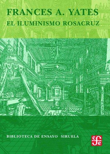 9788498411676: El iluminismo rosacruz (Biblioteca de Ensayo / Serie mayor)