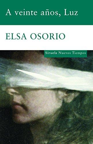 9788498411997: A veinte anos, Luz (Spanish Edition)