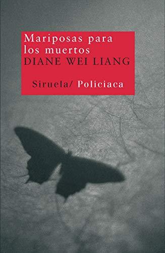 Mariposas para los muertos/ Butterflies for the: Diane Wei Liang