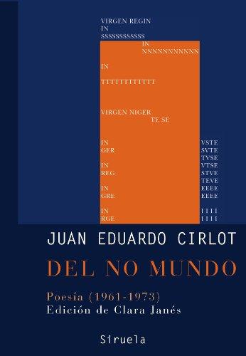 9788498412239: Del no mundo: Poesia 1961-1973/ Poetry 1961-1973 (Libros del Tiempo/ Books of All Times) (Spanish Edition)