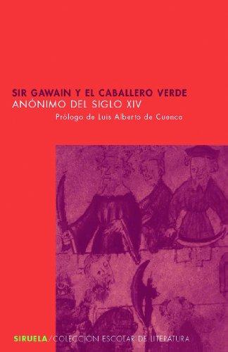 9788498412284: Sir Gawain y el Caballero Verde (Siruela/Colección Escolar)