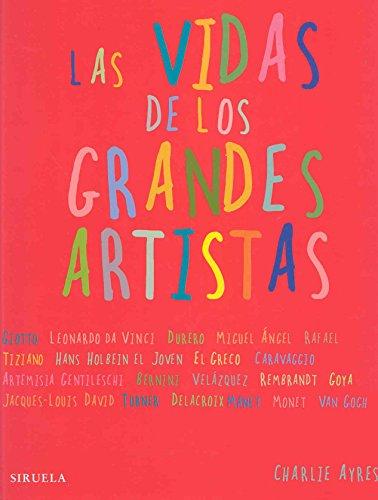 9788498412352: Las vidas de los grandes artistas (Las Tres Edades)