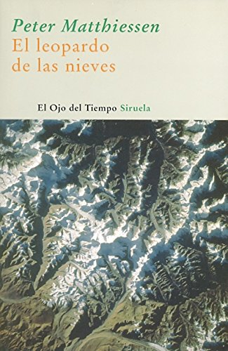 El leopardo de las nieves / The: Peter Matthiessen