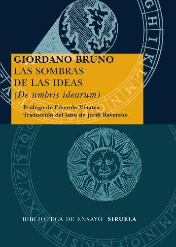 Las sombras de las ideas (De umbris: BRUNO, Giordano.-