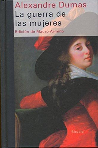 GUERRA DE LAS MUJERES LT-282: Dumas, Alexandre,