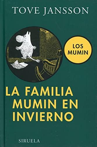 9788498412758: La familia Mumin en invierno (Las Tres Edades)