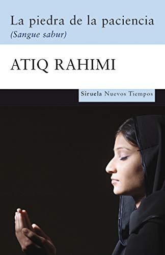 La piedra de la paciencia (Nuevos Tiempos): Rahimi, Atiq