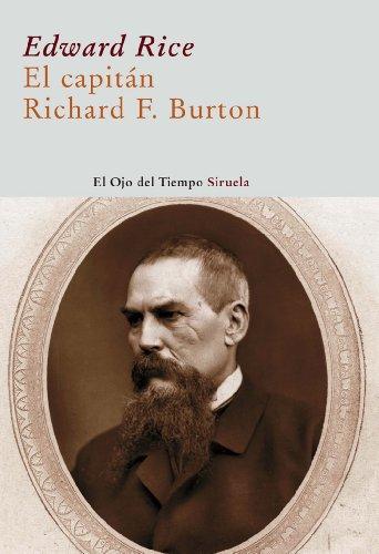 9788498412956: El capitán Richard F. Burton (El Ojo del Tiempo)