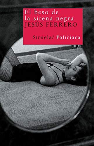 9788498413014: El beso de la sirena negra (Nuevos Tiempos/ New Times) (Spanish Edition)