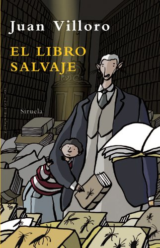 9788498413090: El libro salvaje (Las Tres Edades / the Three Ages) (Spanish Edition)