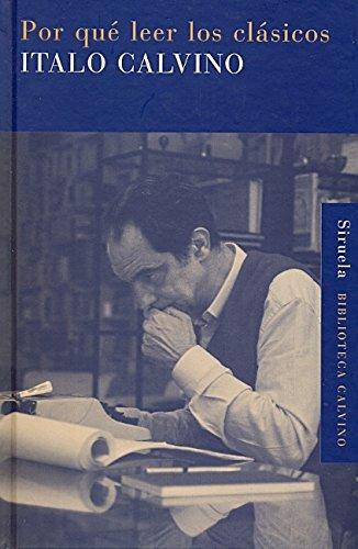 9788498413106: Por qué leer los clásicos (Biblioteca Calvino)