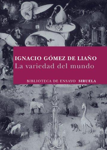 9788498413137: La variedad del mundo (Biblioteca De Ensayo. Serie Mayor / Essay's Library. Greater Series) (Spanish Edition)