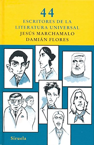 9788498413281: 44 Escritores de la literatura universal (Las Tres Edades / Three Ages) (Spanish Edition)