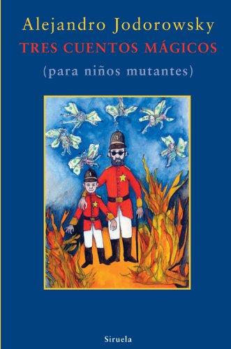 9788498413328: Tres cuentos mágicos: (para niño mutantes) (Las Tres Edades)