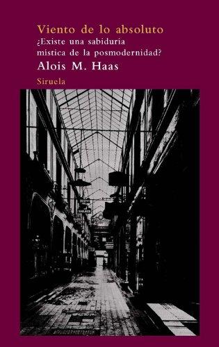 9788498413373: El viento de lo absoluto (Arbol Del Paraiso / Paradise Tree) (Spanish Edition)