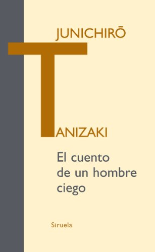 9788498413595: El cuento de un hombre ciego (Libros del Tiempo / Books of Time) (Spanish Edition)
