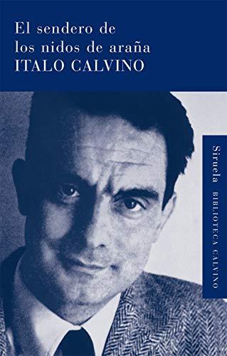 9788498413854: El sendero de los nidos de arana (Biblioteca Calvino) (Spanish Edition)