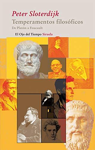 9788498413946: Temperamentos filosóficos: De Platón a Foucault: 53 (El Ojo del Tiempo)