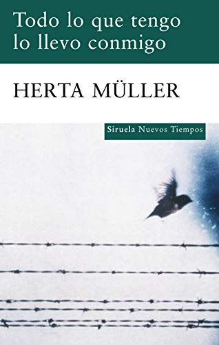 9788498414004: Todo lo que tengo lo llevo conmigo (Nuevos Tiempos / New Times) (Spanish Edition)