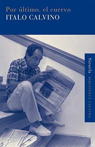 9788498414356: Por último, el cuervo (Biblioteca Calvino)