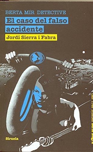 9788498414455: El caso del falso accidente. Berta Mir detective (Las Tres Edades: Serie Negra / the Three Ages: Noir Series) (Spanish Edition)