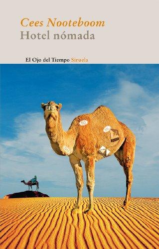 9788498414509: Hotel nómada / Nomad's Hotel (El ojo del tiempo / The Eye of Time) (Spanish Edition)