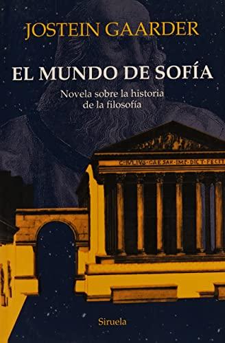 EL MUNDO DE SOFÍA NOVELA SOBRE LA: GAARDER, JOSTEIN BAGGETHUN,