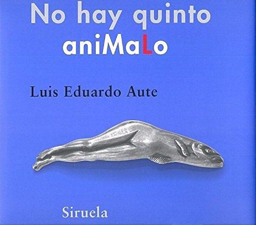 9788498414653: NO HAY QUINTO ANIMALO / PD.