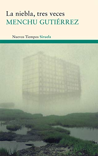 9788498414868: La niebla, tres veces / The Fog, Three Times (Nuevos Tiempos / New Times) (Spanish Edition)