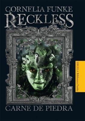 9788498415056: Reckless. Carne de piedra