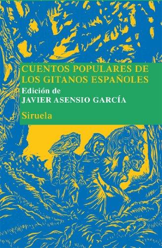 Cuentos populares de los gitanos españoles.: Asensio García, Javier