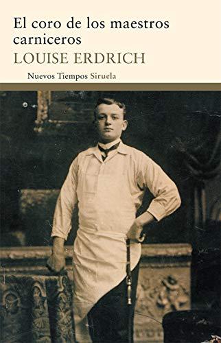 EL coro de los maestros carniceros / The chorus of the Butchers Teachers (Spanish Edition): ...