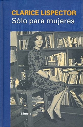 9788498415315: Solo para mujeres / Only for women: Consejos, recetas y secretos / Tips, Recipes and Secrets (Libros Del Tiempo)
