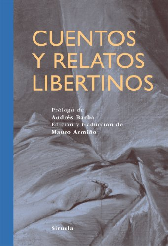 9788498415506: Cuentos y relatos libertinos