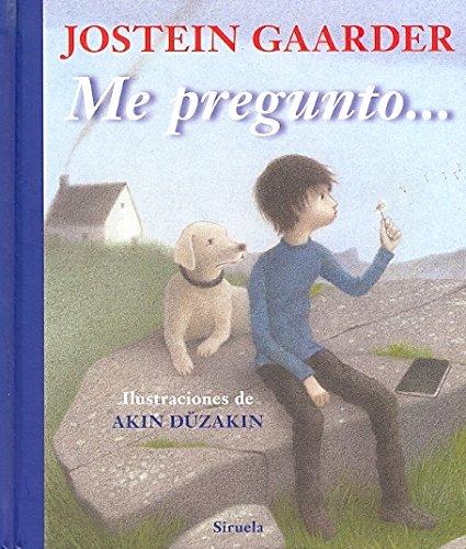 9788498415575: Me pregunto... / I wonder (Las Tres Edades / the Three Ages) (Spanish Edition)