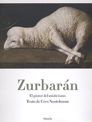 9788498415612: Zurbarán: El pintor del misticismo: 13 (La Biblioteca Azul / Serie mayor)