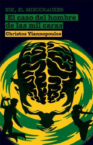 9788498415674: Nik, el Mindcracker / Nik, the Mindcracker: El Caso Del Hombre De Las Mil Caras / the Case of Men of a Thousand Faces (Spanish Edition)