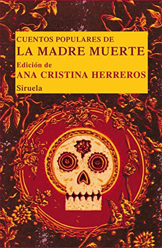9788498416084: Cuentos populares de la madre muerte / Folk Tales of mother's death (Spanish Edition)