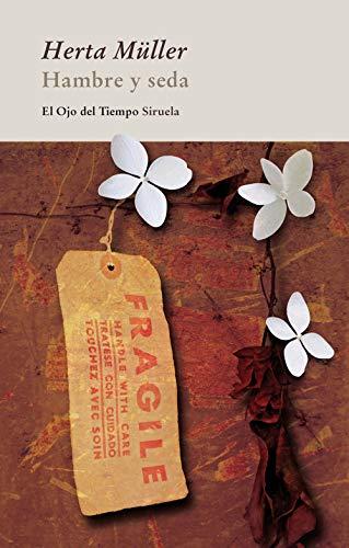 9788498416190: Hambre y seda / Hunger and silk (Spanish Edition)