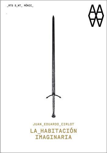9788498416350: Juan Eduardo Cirlot. La habitación imaginaria