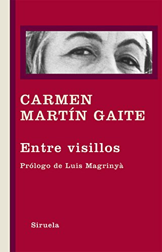 9788498416404: Entre visillos (Libros del Tiempo)