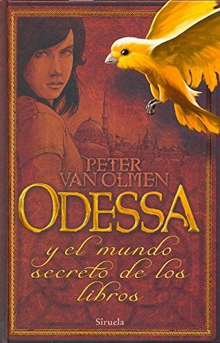 9788498416428: Odessa y el mundo secreto de los libros / Odessa and the secret world of books (Spanish Edition)