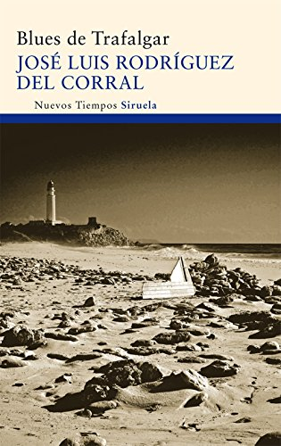 9788498416497: Blues de Trafalgar / Blues of Trafalgar (Spanish Edition)