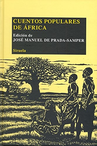 9788498416503: Cuentos populares de Africa / Folk Tales from Africa (Biblioteca De Cuentos Populares / Folk Tales Library) (Spanish Edition)