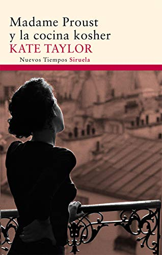 Madame Proust y la cocina kosher / Madame Proust and the Kosher Kitchen (Nuevos Tiempos /...